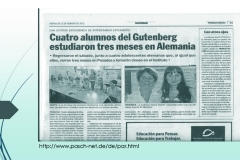 – intercambio con el Instituto Gutenberg a partir del 2012
